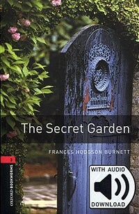 Oxford Bookworms Library: Level 3:: The Secret Garden audio pack (Package)