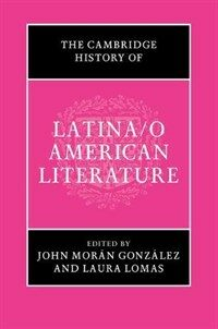 The Cambridge History of Latina/o American Literature (Hardcover)