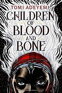 Children of Blood and Bone (Hardcover)