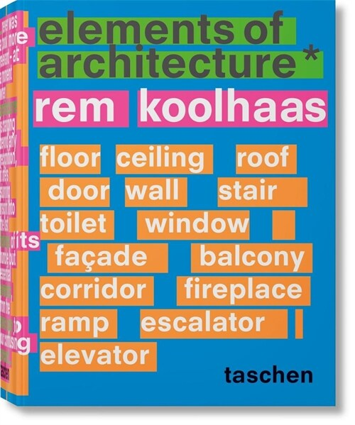 Rem Koolhaas. Elements of Architecture (Hardcover)