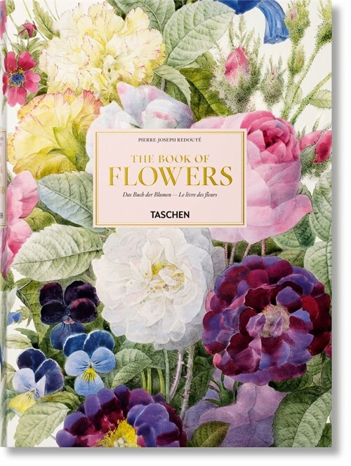 Redouta. the Book of Flowers (Hardcover)