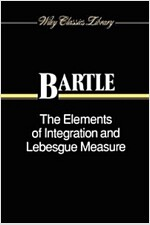 The Elements of Integration and Lebesgue Measure (Paperback, Wiley Classics)