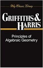Algebraic Geometry P (Paperback, Wiley Classics)