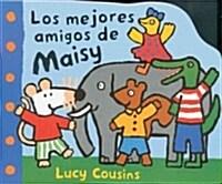 Los mejores amigos de Maisy / Maisys Best Friends (Board Book)