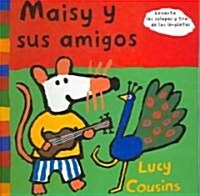 Maisy y sus amigos / Maisy And Her Friends (Hardcover, LTF)