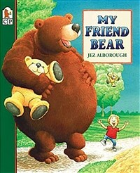 My Friend Bear (Paperback)