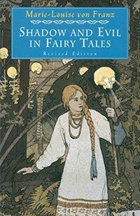 Shadow and Evil in Fairy Tales (Paperback)