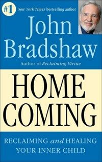 Homecoming: Reclaiming and Championing Your Inner Child (Paperback)