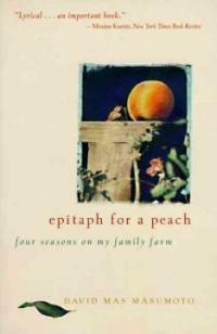 Epitaph for a Peach: Four Seasons on My Family Farm (Paperback)