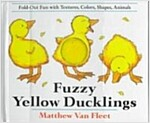 Fuzzy Yellow Ducklings (Hardcover)
