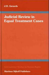 Judicial review in equal treatment cases : by J.H. Gerards
