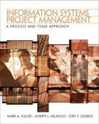 Information systems project management : a process and team approach