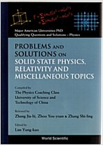 Problems and Solutions on Solid State Physics, Relativity and Miscellaneous Topics (Paperback)