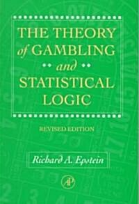 The Theory of Gambling and Statistical Logic (Paperback, Revised)
