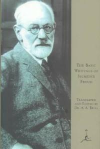 The basic writings of Sigmund Freud Modern Library ed