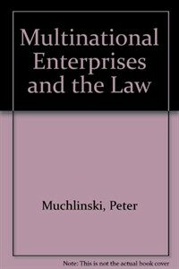 Multinational enterprises and the law