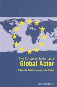The European Union as a global actor 2nd ed