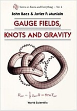 Gauge Fields, Knots and Gravity (Paperback)