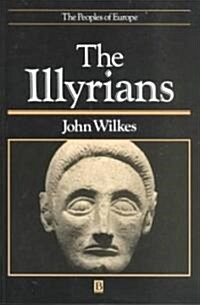 The Illyrians (Paperback)