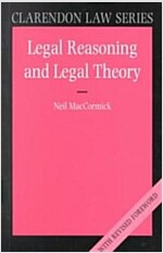 Legal Reasoning and Legal Theory (Paperback, Revised)
