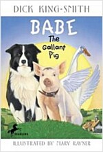 Babe the Gallant Pig (Paperback)