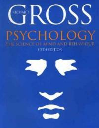Psychology : the science of mind and behaviour 5th ed