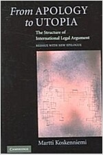 From Apology to Utopia : The Structure of International Legal Argument (Paperback)