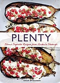 Plenty: Vibrant Vegetable Recipes from Londons Ottolenghi (Vegetarian Cooking, Vegetable Cookbook, Vegetable Cooking) (Hardcover)