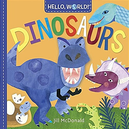 Hello, World! Dinosaurs (Board Books)
