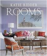 Katie Ridder Rooms (Hardcover)