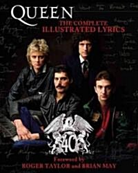 Queen: The Complete Illustrated Lyrics (Paperback)