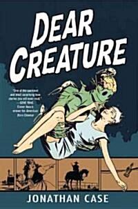 Dear Creature (Paperback)
