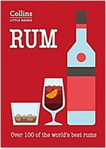 Rum : More Than 100 of the World's Best Rums (Paperback)