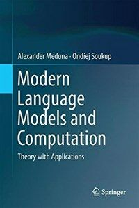 Modern language models and computation [electronic resource] : theory with applications