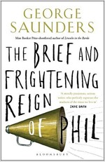 The Brief and Frightening Reign of Phil (Paperback)