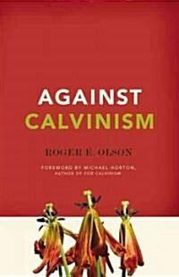 Against Calvinism (Paperback)