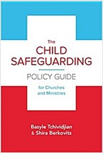 [중고] The Child Safeguarding Policy Guide for Churches and Ministries (Paperback)