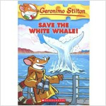 Save the White Whale! (Geronimo Stilton #45), Volume 45 (Paperback)