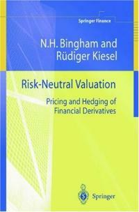 Risk-neutral valuation : pricing and hedging of financial derivatives
