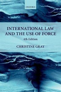 International law and the use of force / 4th ed