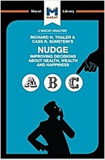 Nudge : Improving Decisions About Health, Wealth and Happiness (Paperback)