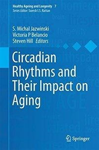 Circadian rhythms and their impact on aging [electronic resource]