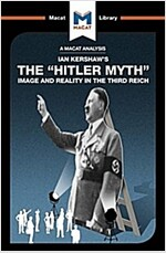 The Hitler Myth : Image and Reality in the Third Reich (Paperback)