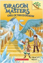 Dragon Masters #9:Chill of the Ice Dragon (Paperback)