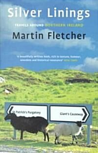 [중고] Silver Linings : Travels Around Northern Ireland (Paperback)