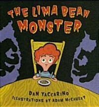 [중고] The Lima Bean Monster (Hardcover)