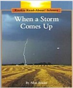 When a Storm Comes Up (Paperback)
