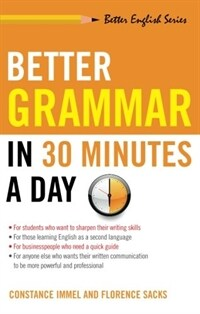Better Grammar in 30 Minutes a Day (Paperback)