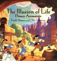The Illusion of Life: Disney Animation (Hardcover)