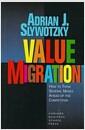[중고] Value Migration: How to Think Several Moves Ahead of the Competition (Hardcover)